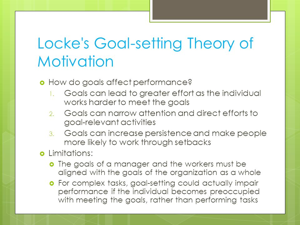 Locke s Goal-setting Theory of Motivation