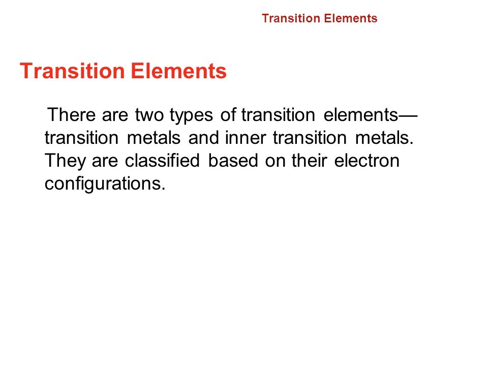 6.2 Transition Elements. Transition Elements.