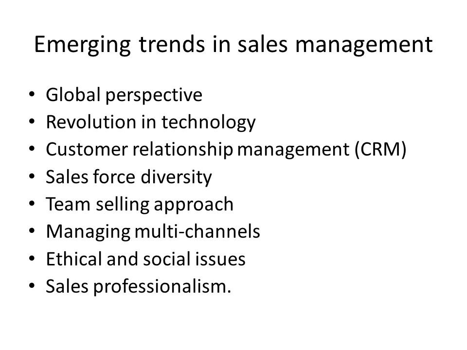 emerging trends in sales management To do that, you'll need to understand these 6 emerging trends that will have a  significant impact on your marketing strategies.