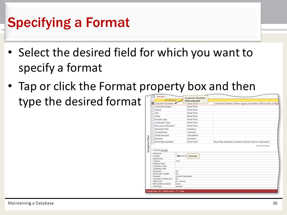 Specifying a Format Select the desired field for which you want to specify a format.