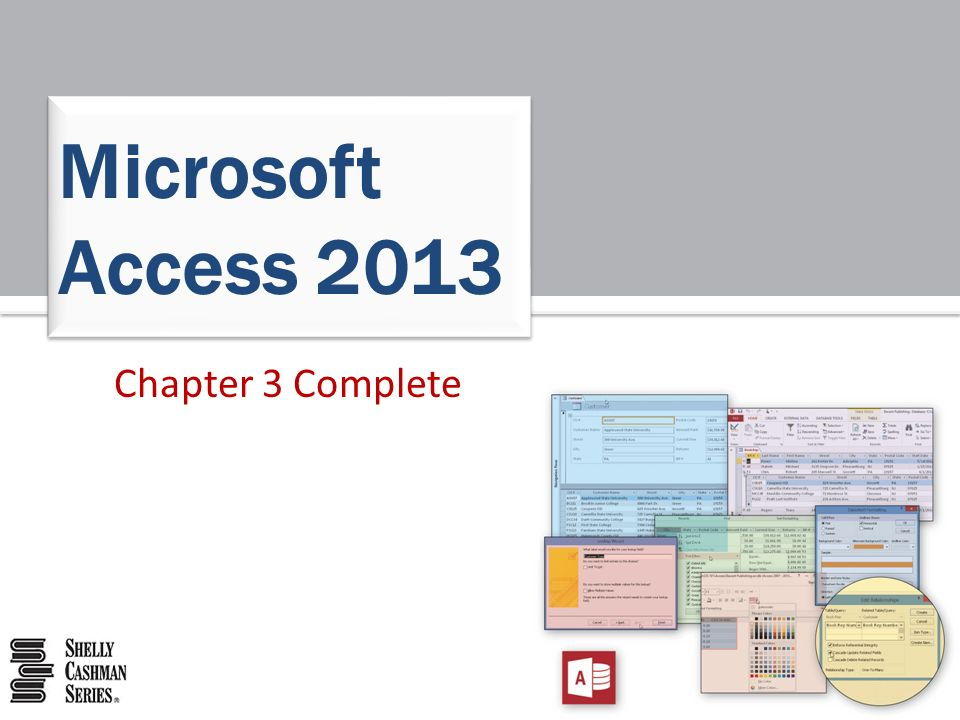 Microsoft Access 2013 Chapter 3 Complete