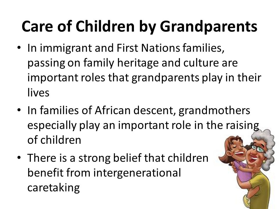 grandparents role in our life Grandparents and their role in a child's life - grandparents play a  are smarter and more intelligent than our ancestors, while my grandparents disagree.