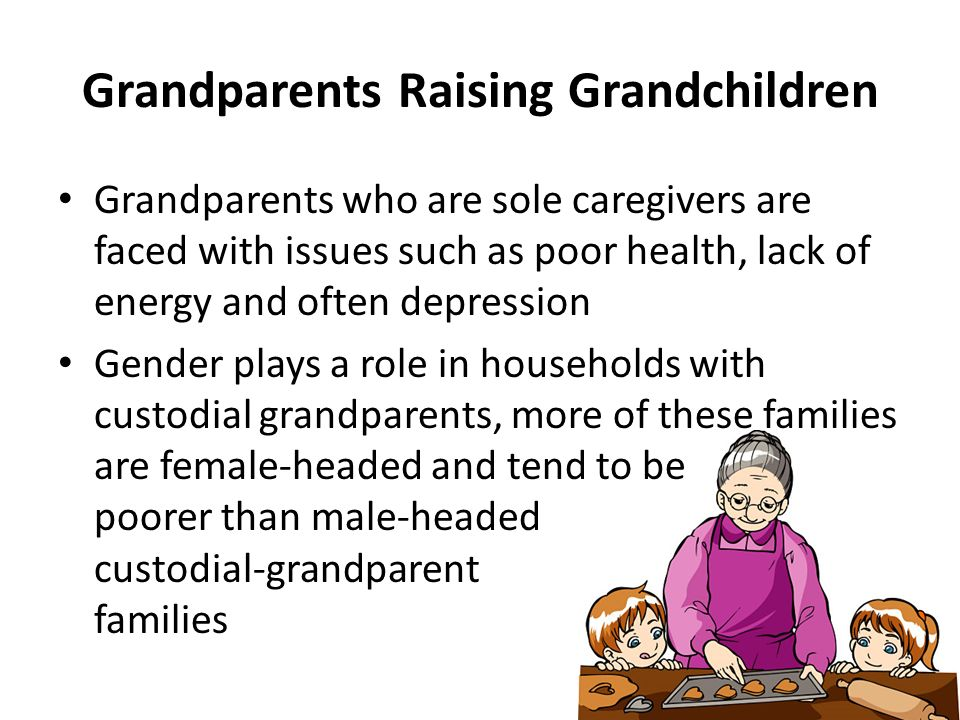 challenges faced when grandparents raise grandchildren Identifying the needs and challenges faced by grandparent families,  the  practical challenges facing grandparents raising their grandchildren, and their.