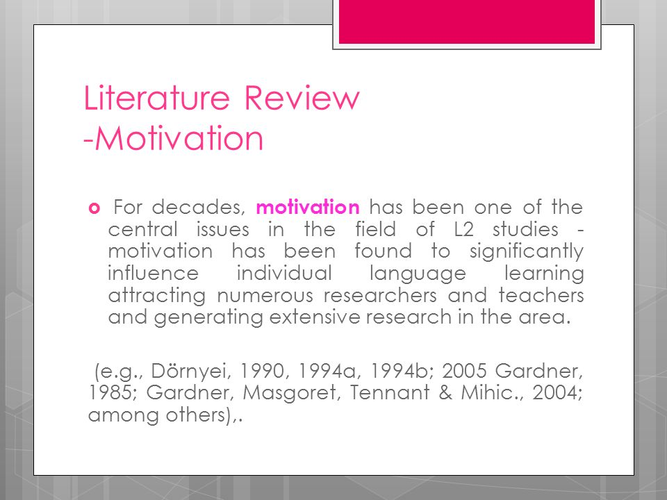 literature review of motivation in second language learning L2 motivation in japanese efl learning contexts: a review of the literature   let us know how access to this document benefits you.