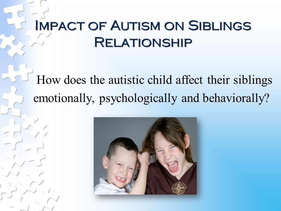 the impact of sibling relationship to a childs development What the research says about the impact of birth order on emerging language  born siblings, but that second born children were more  child development.