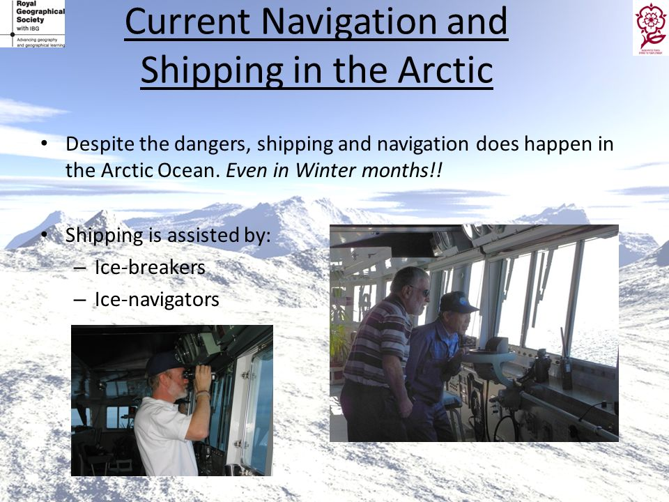 Current Navigation and Shipping in the Arctic