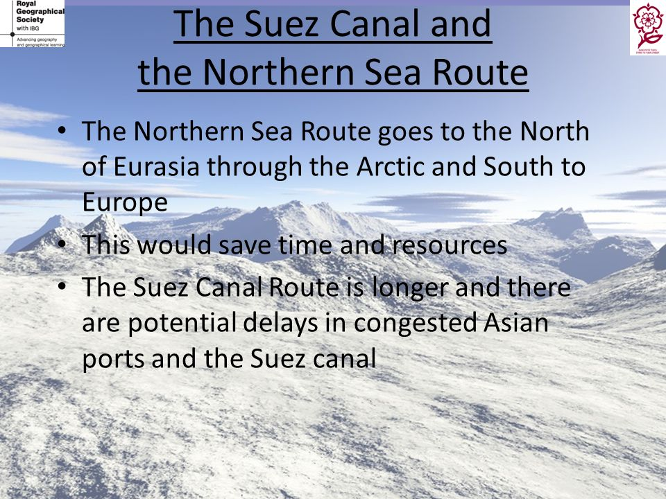 The Suez Canal and the Northern Sea Route