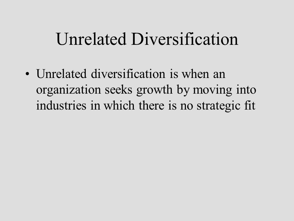 related diversification vs unrelated diversification Diversification and correlation  there appears to be a prevailing sentiment that diversification failed in 2008 because us  roth ira vs traditional ira vs.