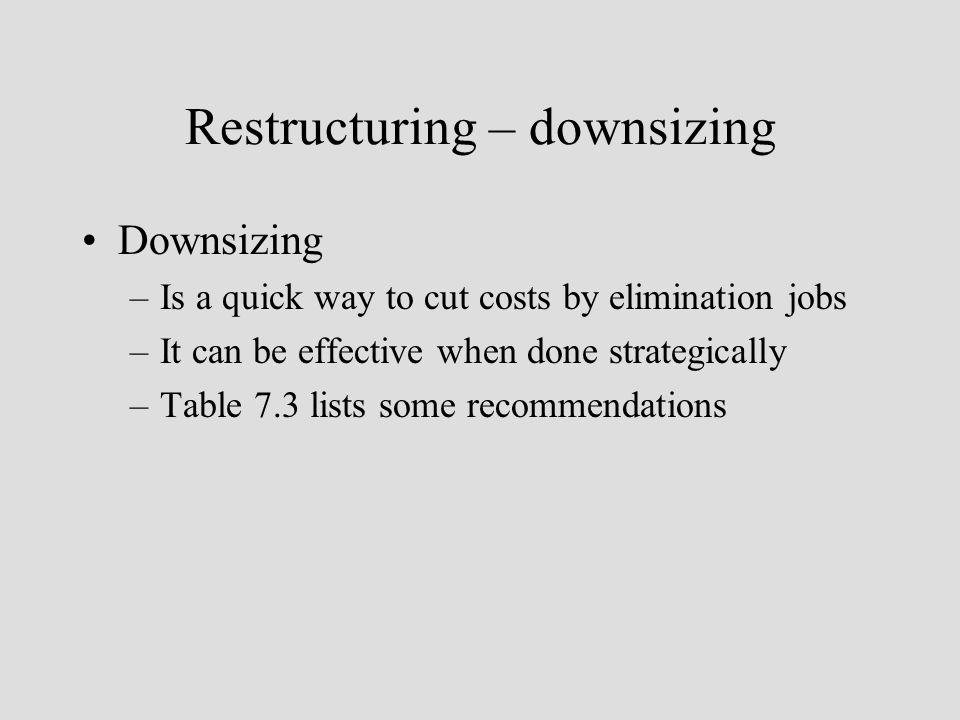 Tips and Strategies for Managing Your Workforce During a Downsizing