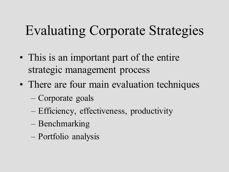 evaluation of business strategies Strategy evaluation focuses on how well the different sec- tors are working   business associations expressed interest in offering apprenticeship programs.