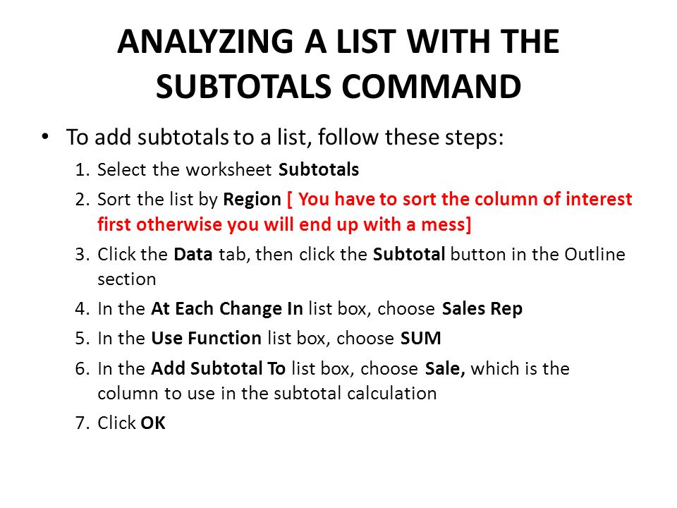 ANALYZING A LIST WITH THE SUBTOTALS COMMAND