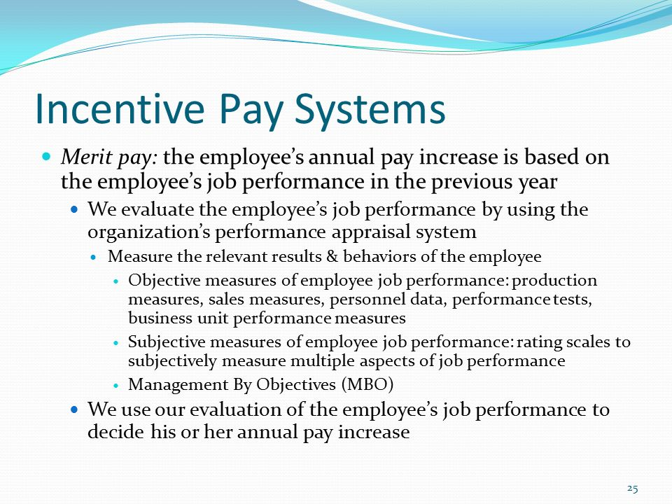how incentive pay can increase employee Half of this to incentive effects and half to worker sorting paarsch  change to the  program designed to strengthen incentives and increase sales, in a pilot study.