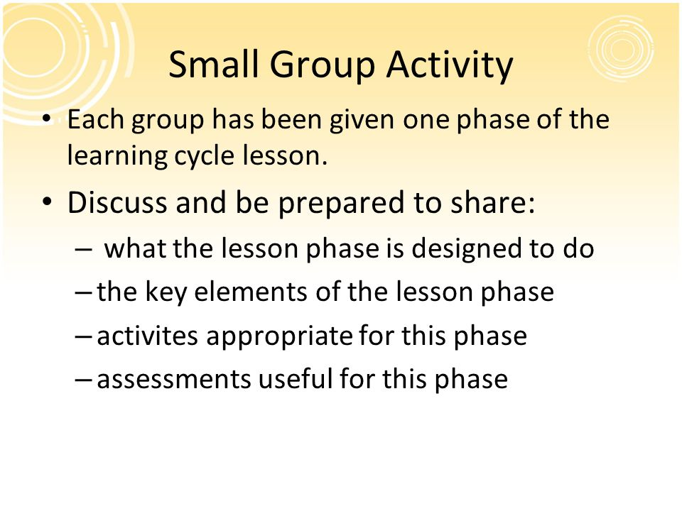 Small Group Activity Discuss and be prepared to share: