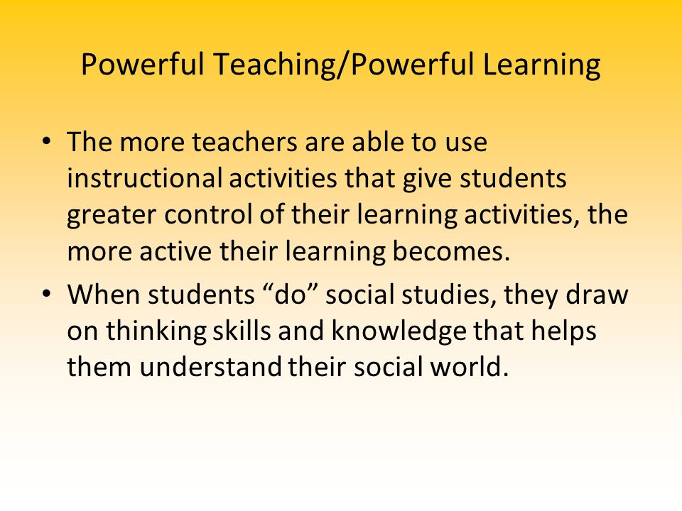 Powerful Teaching/Powerful Learning