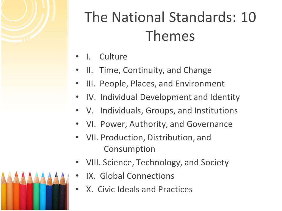 The National Standards: 10 Themes