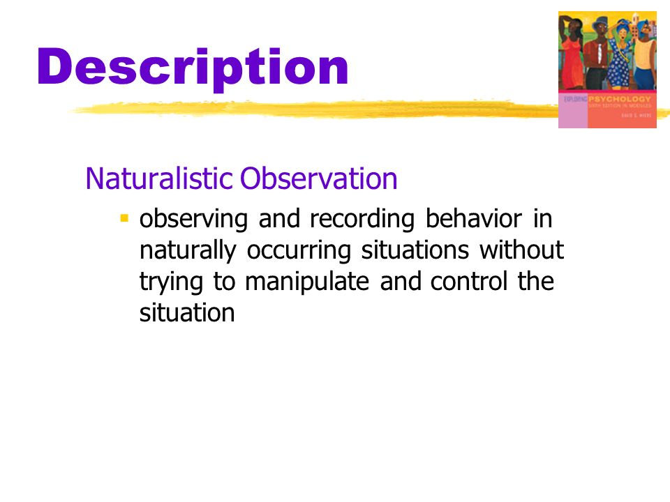 Description Naturalistic Observation