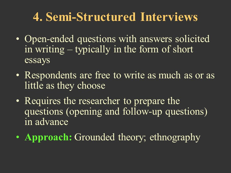 semi structured interview guide essay The unstructured clinical interview structured interviews are used instead of the more traditional use the outline to guide the interview process and organize.