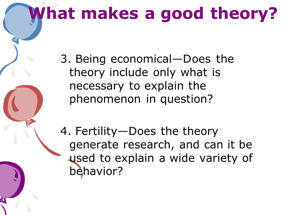 What makes a good theory