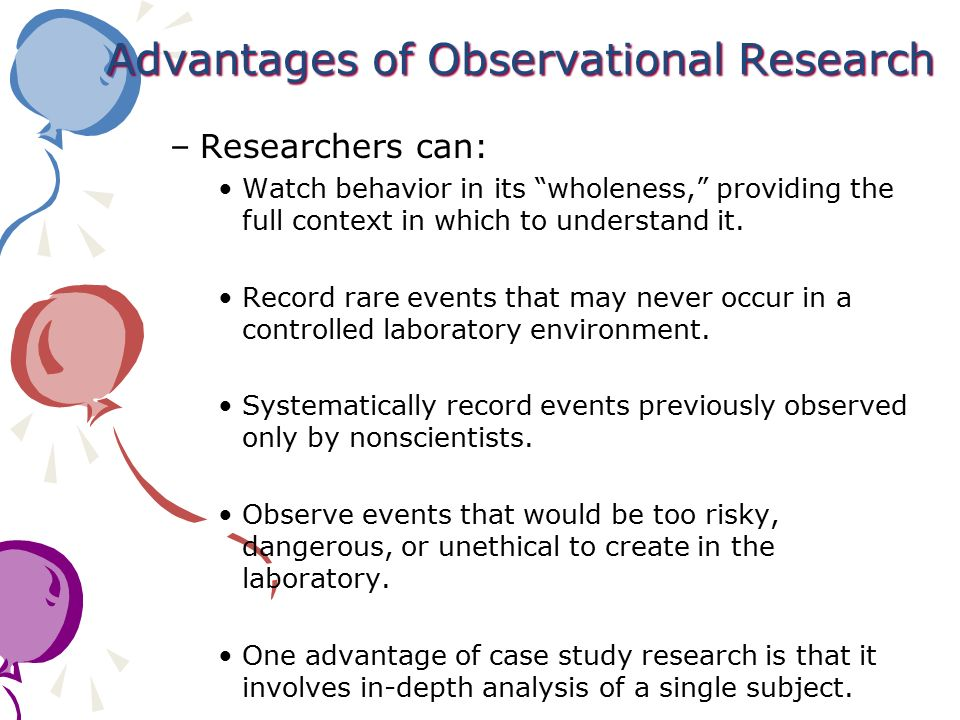 Advantages of Observational Research