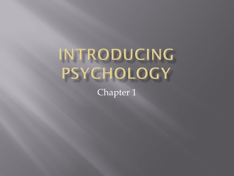 introduction to psychology chapter 1 notes