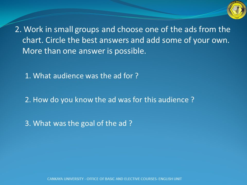 2. Work in small groups and choose one of the ads from the chart