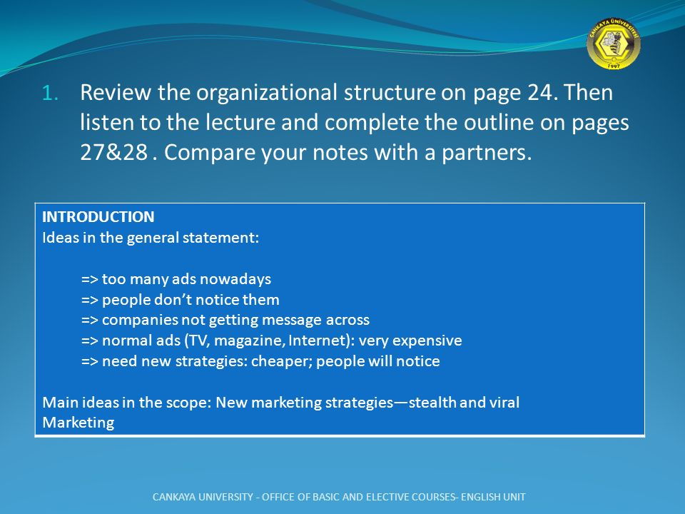 Review the organizational structure on page 24