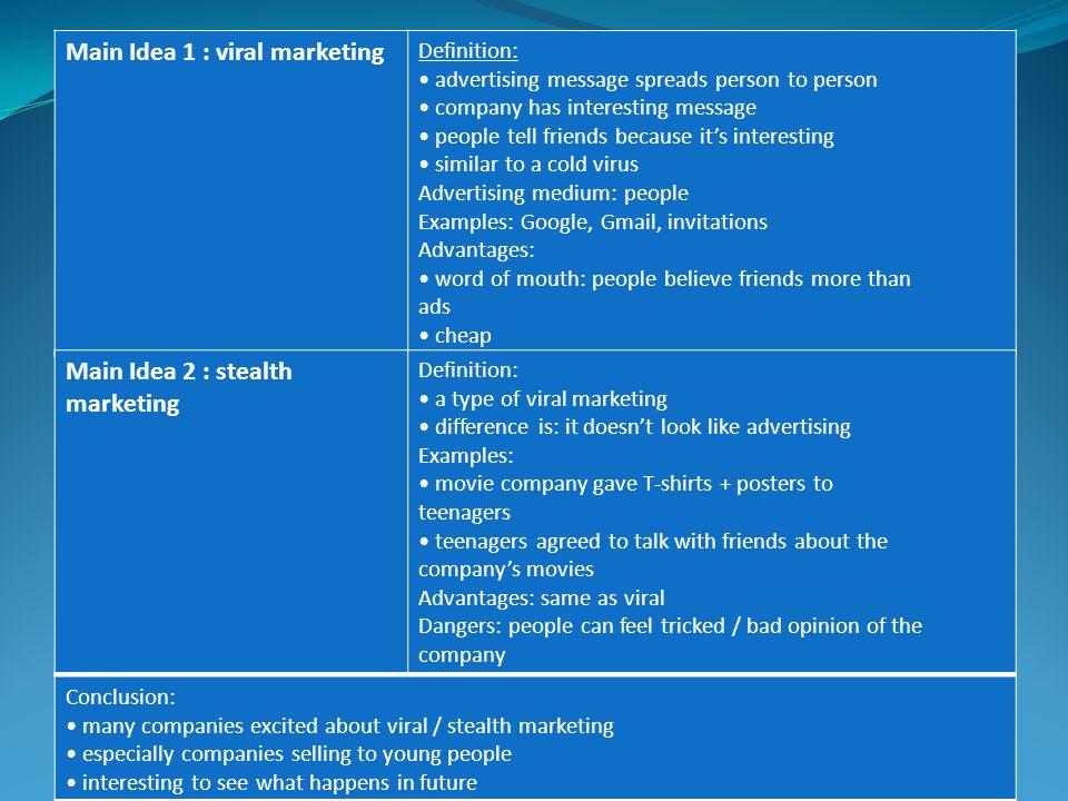Main Idea 1 : viral marketing
