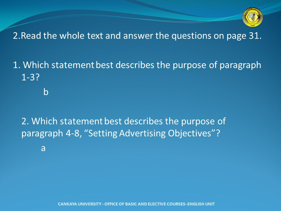 2. Read the whole text and answer the questions on page 31. 1