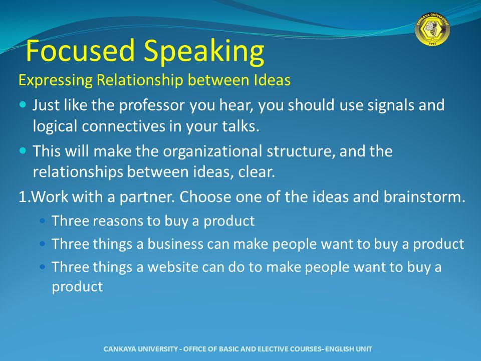 Focused Speaking Expressing Relationship between Ideas