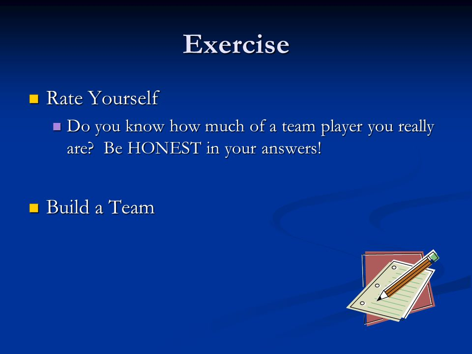 exercise rate yourself build a team - How Would Your Rate Yourself As A Team Playerleader Or Anything Else