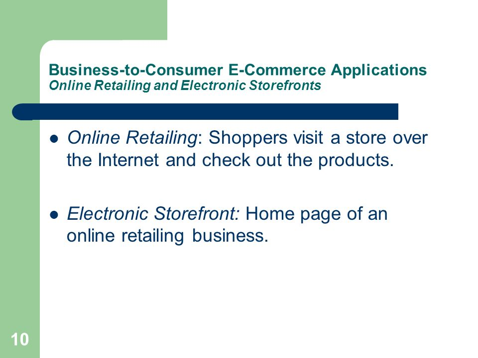 Electronic Storefront: Home page of an online retailing business.