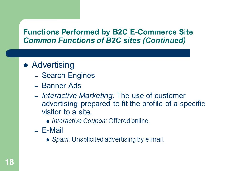 Functions Performed by B2C E-Commerce Site Common Functions of B2C sites (Continued)