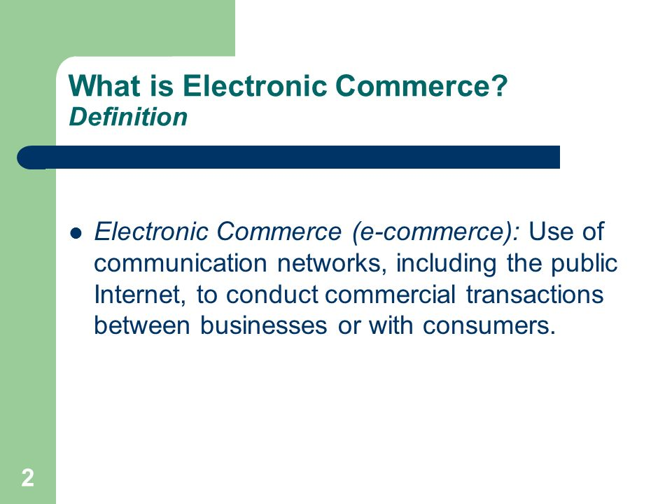 What is Electronic Commerce Definition