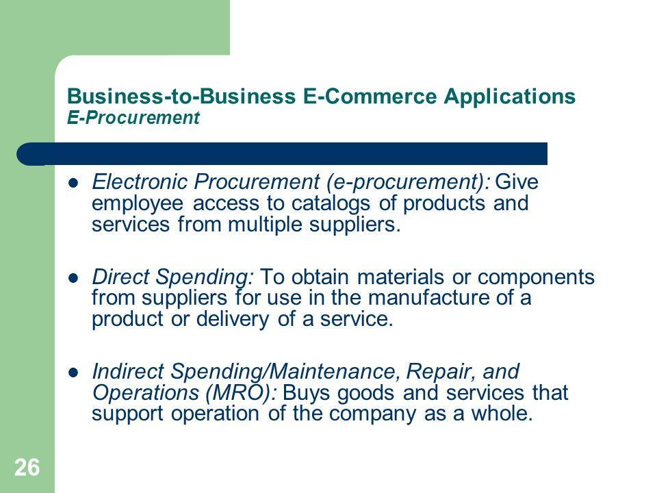 Business-to-Business E-Commerce Applications E-Procurement