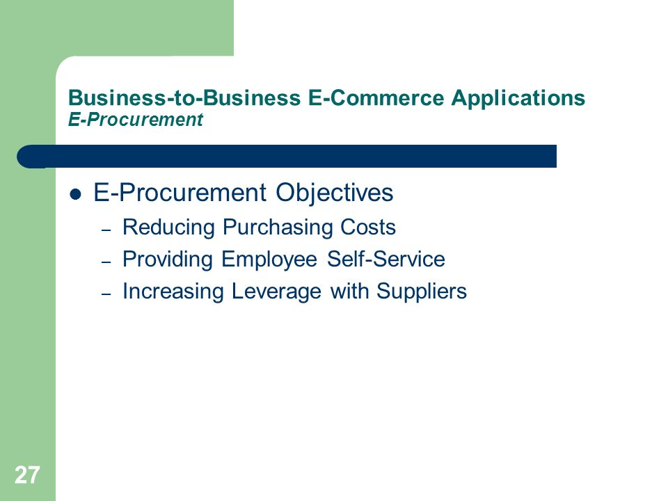 Business-to-Business E-Commerce Applications E-Procurement