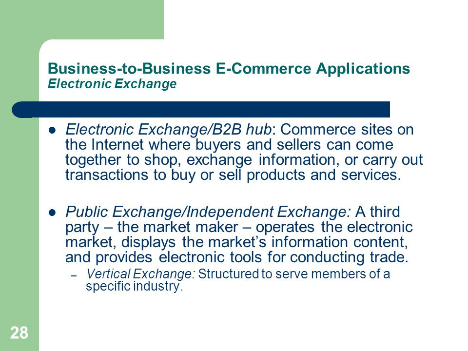 Business-to-Business E-Commerce Applications Electronic Exchange