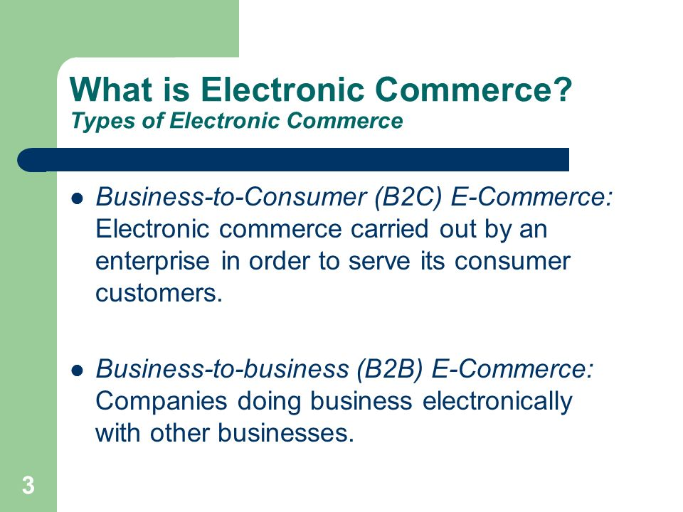 What is Electronic Commerce Types of Electronic Commerce