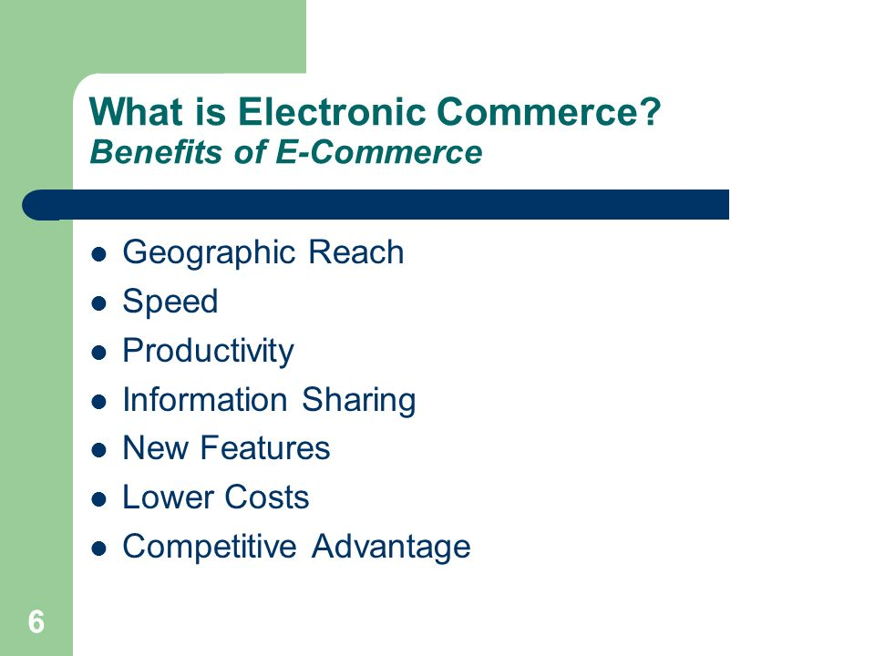 What is Electronic Commerce Benefits of E-Commerce
