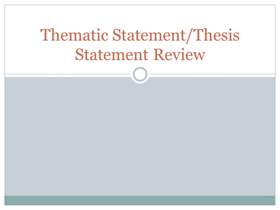 thematic thesis statement A good thesis statement is the heart of your essay learn how to write an effective thesis statement with these tips and examples.