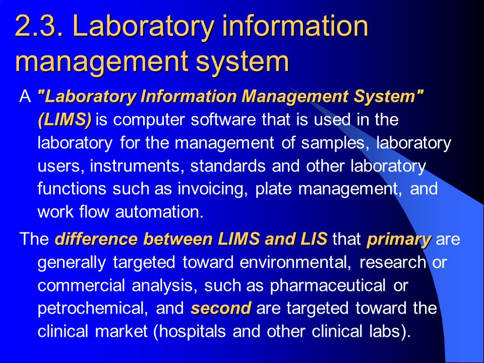 Uses of laboratory information management systems essay