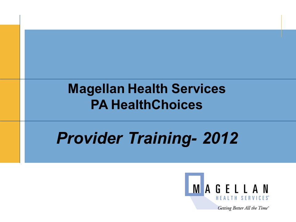 Magellan Health Services - ppt download