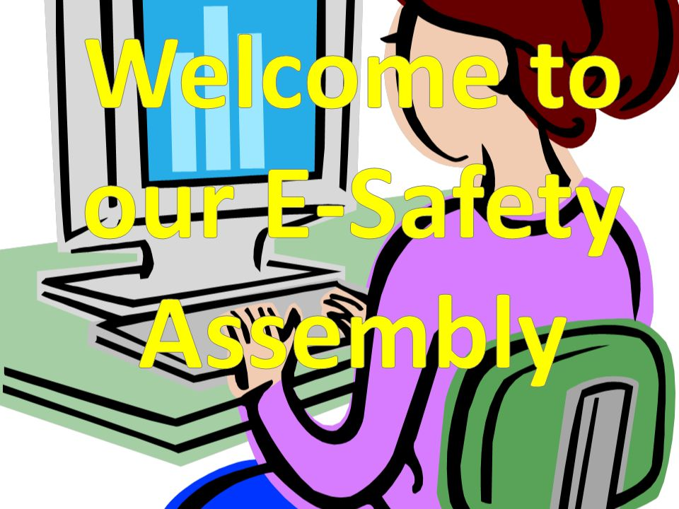 Welcome to our E-Safety