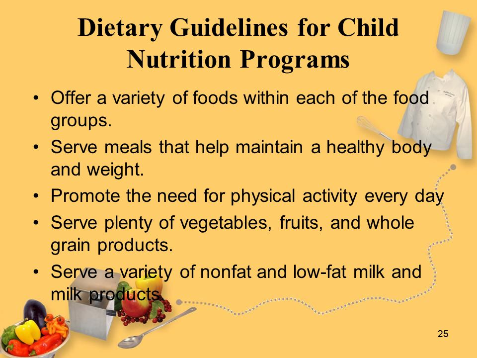 government guidelines on food and nutrition for children A healthy diet for adults and older children based on the eatwell plate, which is a diet based on starchy foods, fruit and vegetables, with some meat fish and however, healthy eating guidelines recommended for older children and adults are not appropriate for young children, particularly those under the age of 2 years.