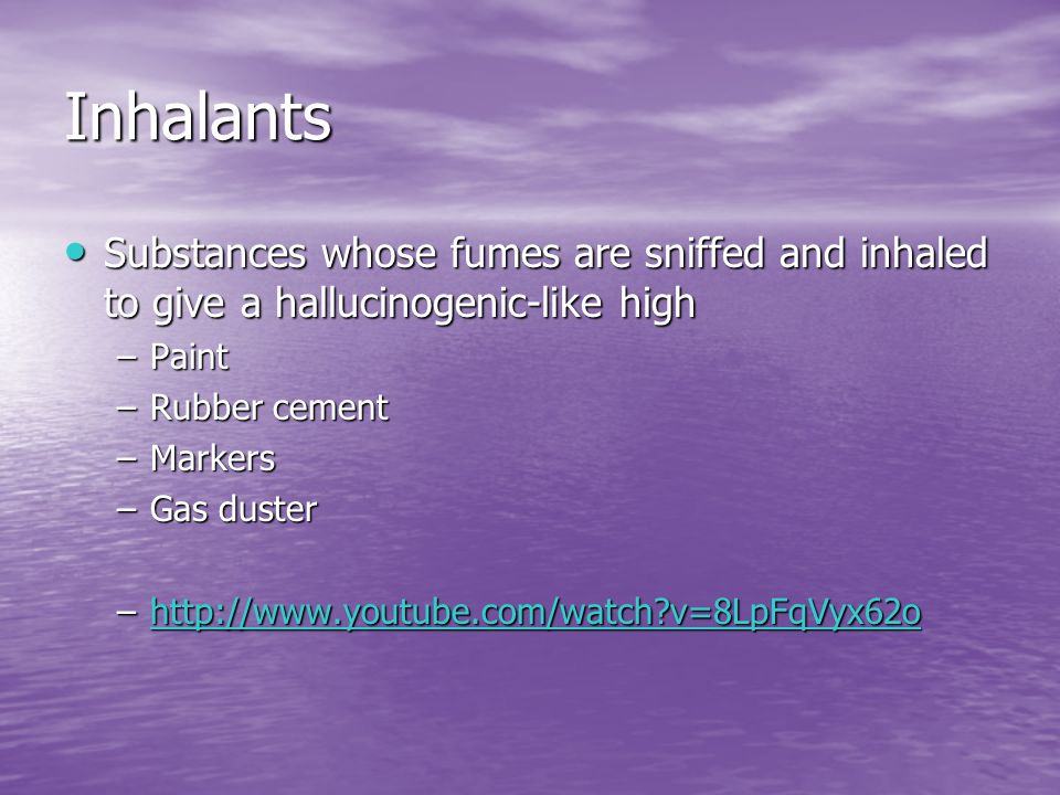 Inhalants Substances whose fumes are sniffed and inhaled to give a hallucinogenic-like high. Paint.