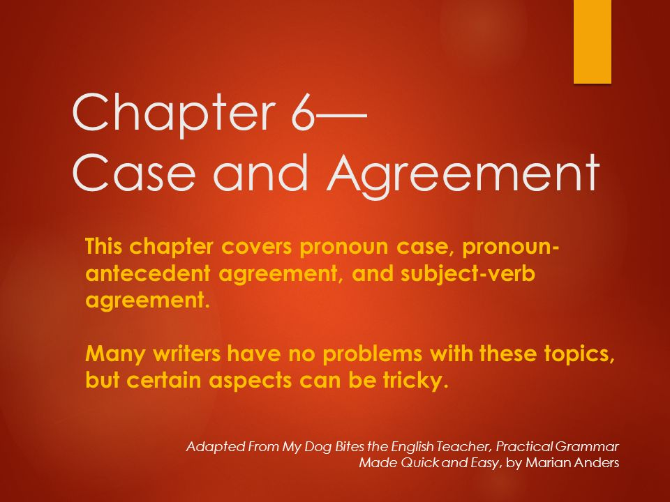 Chapter 6 Case And Agreement Ppt Video Online Download