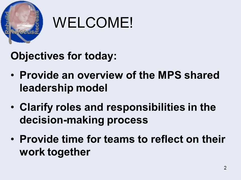WELCOME! Objectives for today: