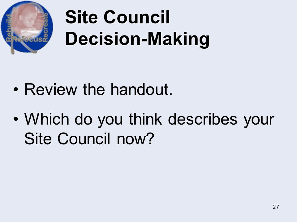 Site Council Decision-Making