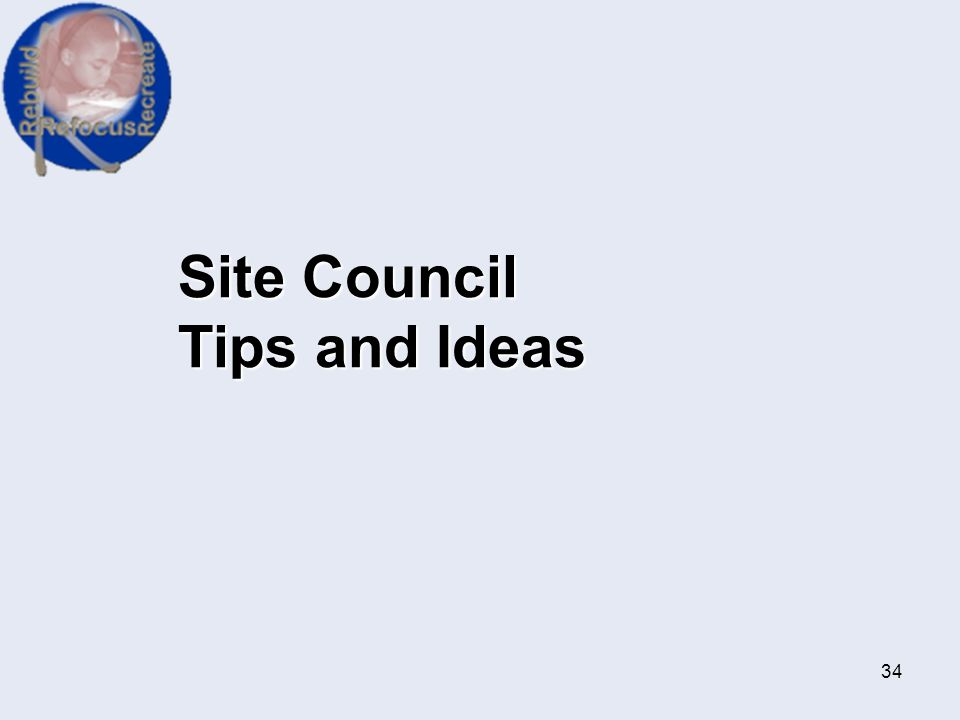 Site Council Tips and Ideas