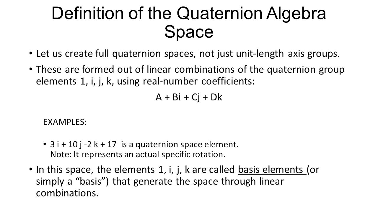 The culture of quaternions ppt download for Definition of space in a relationship