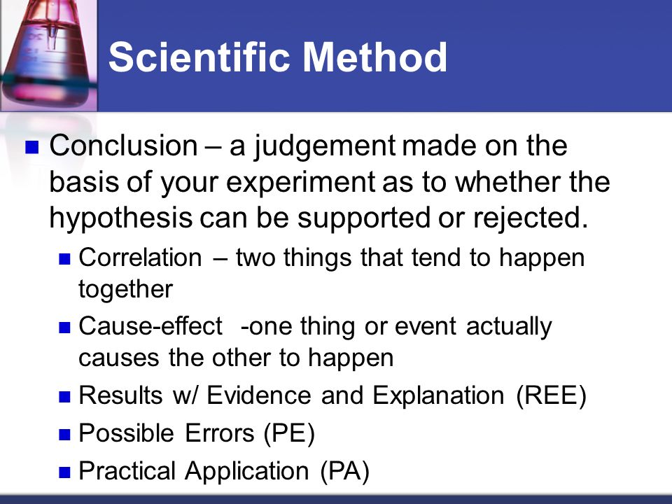 What is the basis of the Scientific method.?